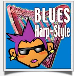 Speak Your Musical Mind … BLUES on Harp
