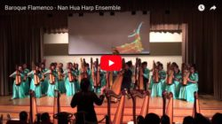 "They're playing my song… Nan Hua Harp Ensemble's ""Baroque Flamenco"""