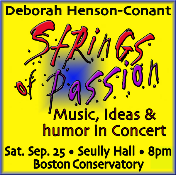 """""""Strings of Passion - A Concert of Music,  Ideas & Humor"""""""