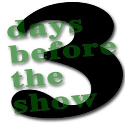 The Show Countdown – 3 Days!