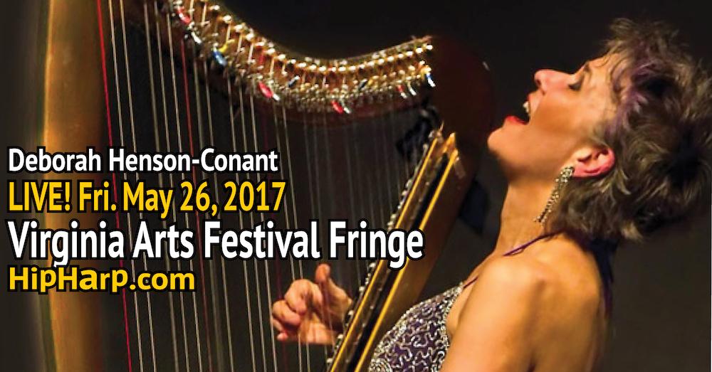 Deborah Henson-Conant LIVE at the VA Arts Festival Fringe!