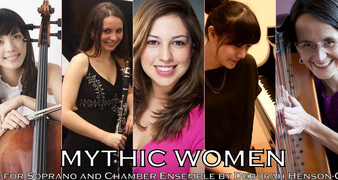 Mythic Women (Chamber Opera / Song Cycle)