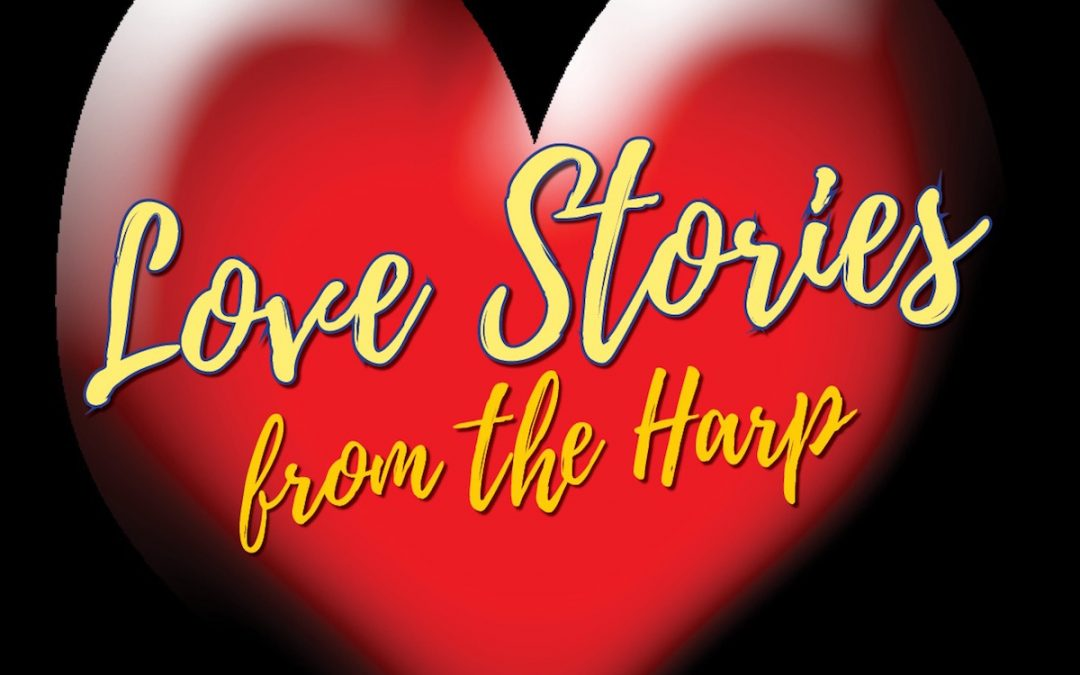 Love Stories from the Harp  – For Valentine's Day