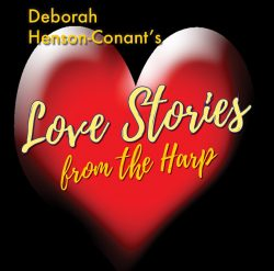 Love Stories from the Harp  – Valentine's Day 2018