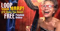 [Webinar] LOOP your HARP! With Deborah Henson-Conant & Shelley Fairplay