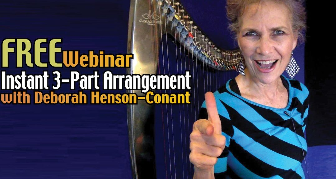 Instant 3-Part Arrangement Formula – FREE Webinar for Harp Players