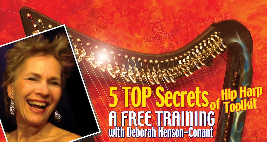 The 5 TOP Secrets of Hip Harp Toolkit (Free Webinar)