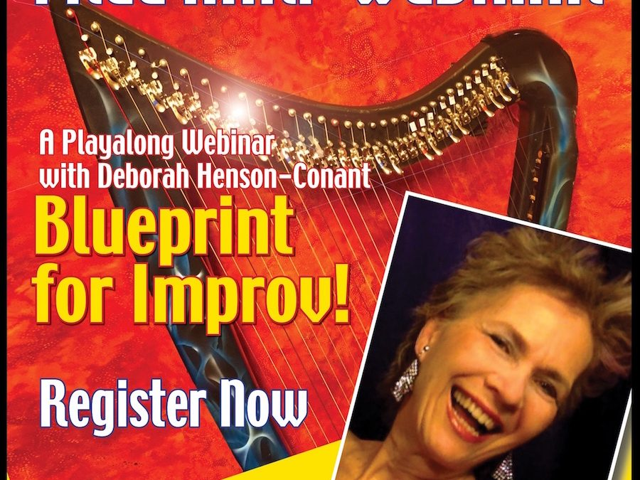 Blueprint for Improv- [Sep. 22 – ENCORE!] FREE Training for Harp Players