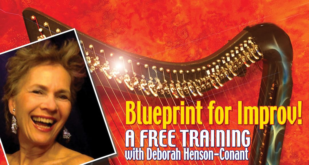 Blueprint for Improv- FREE Training for Harp Players