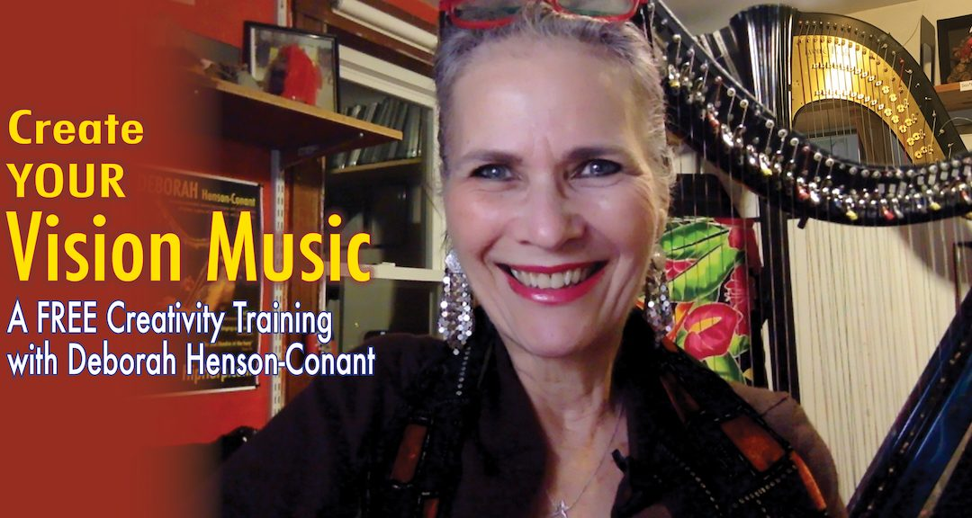 Create YOUR Vision Music (Free Creativity Training – Instant Access)