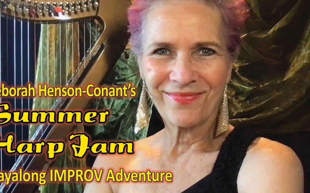 Summer Harp Jam – Got Questions? I got Answers!