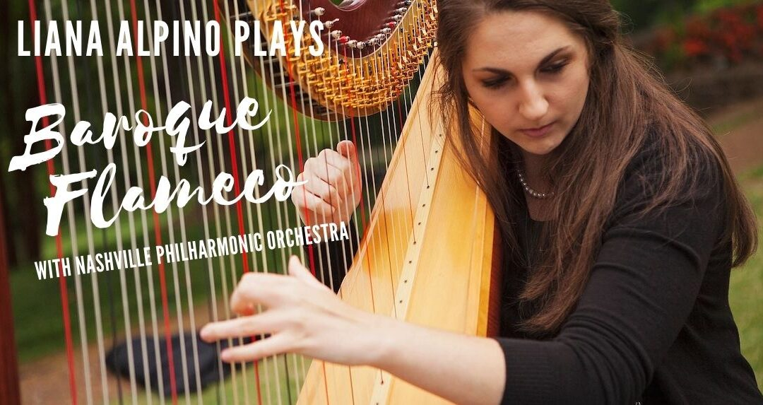 "Concerto Winner, Liana Alpino, performs ""Baroque Flamenco"" with Nashville Philharmonic Orchestra"